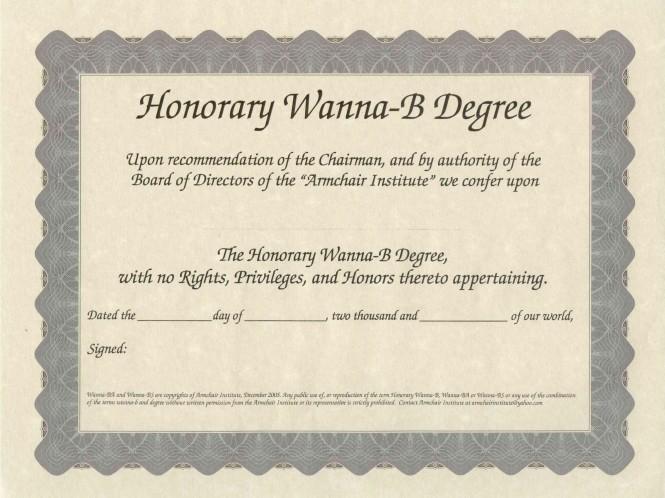 Honorary Wanna-B Degree