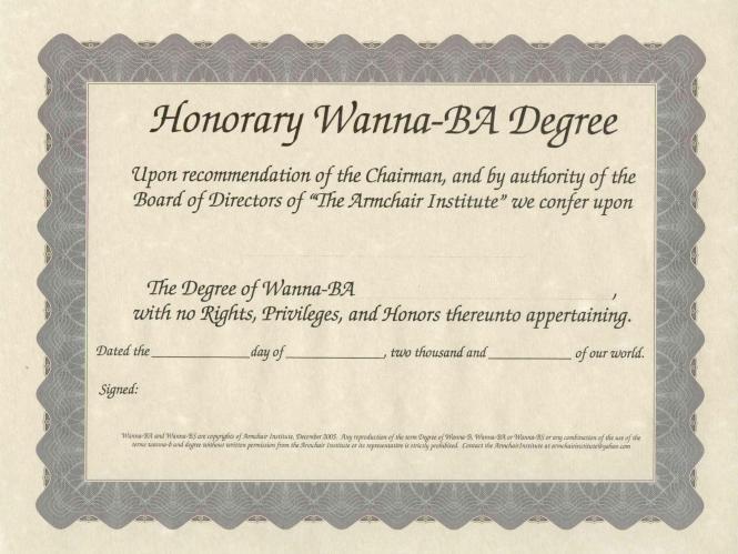Honorary Wanna-BA Degree