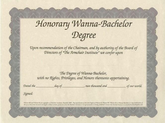 Honorary Wanna-Bachelor Degree