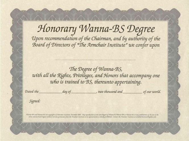 Honorary Wanna-BS degree